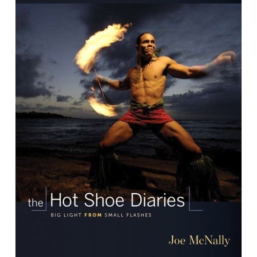 The Hot Shoe Diaries: Creative Applications of Small Flashes av Joe McNally